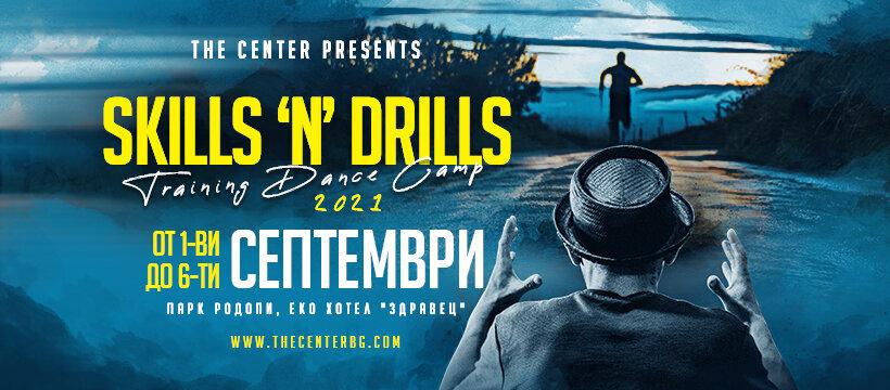 SKILLS'n'DRILLS - Training Dance Camp 2021
